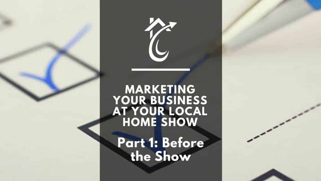 Home Show Marketing Before The Show