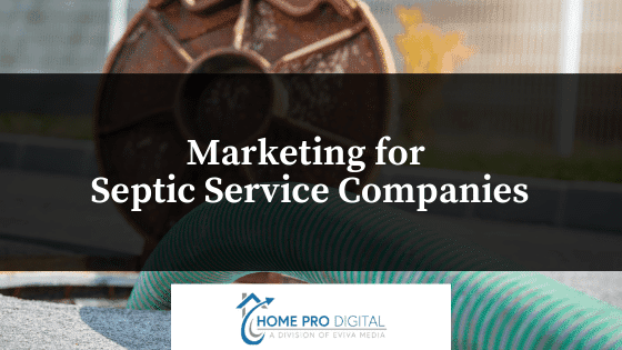 Marketing for Septic Service Companies