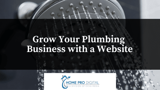 Grow Your Plumbing Business with a Website