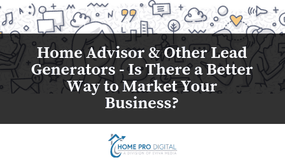 Home Advisor & contractor lead generation
