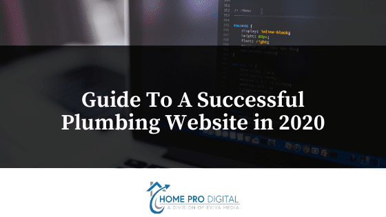 Business Use Of Home 2020.Guide To A Successful Plumbing Website In 2020 Home Pro